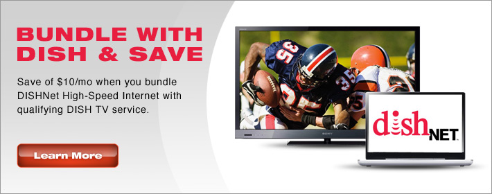 Bundle High-speed internet and TV service from DISH